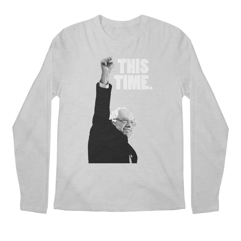 This Time. (White Text) Men's Regular Longsleeve T-Shirt by Bernie Threads