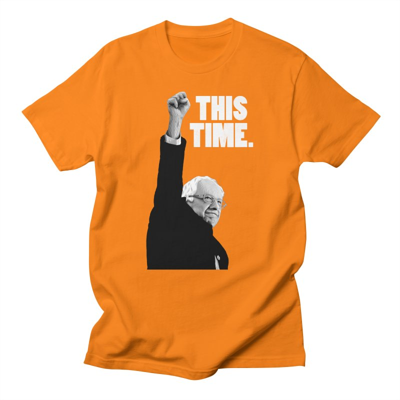This Time. (White Text) Women's Regular Unisex T-Shirt by Bernie Threads