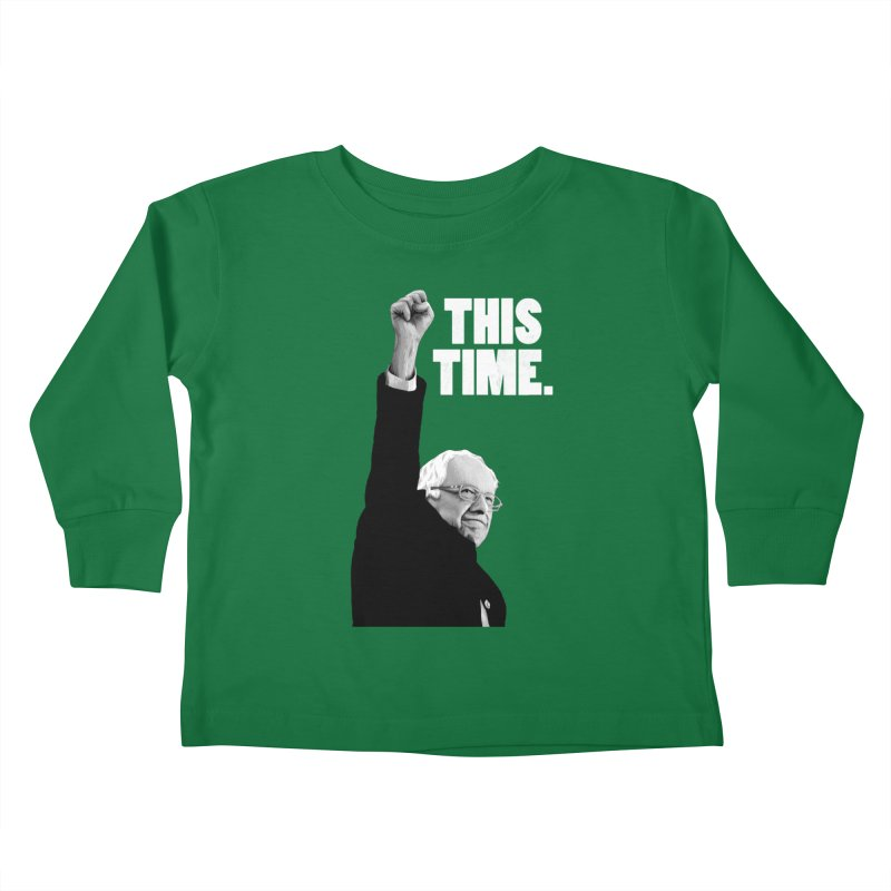 This Time. (White Text) Kids Toddler Longsleeve T-Shirt by Bernie Threads