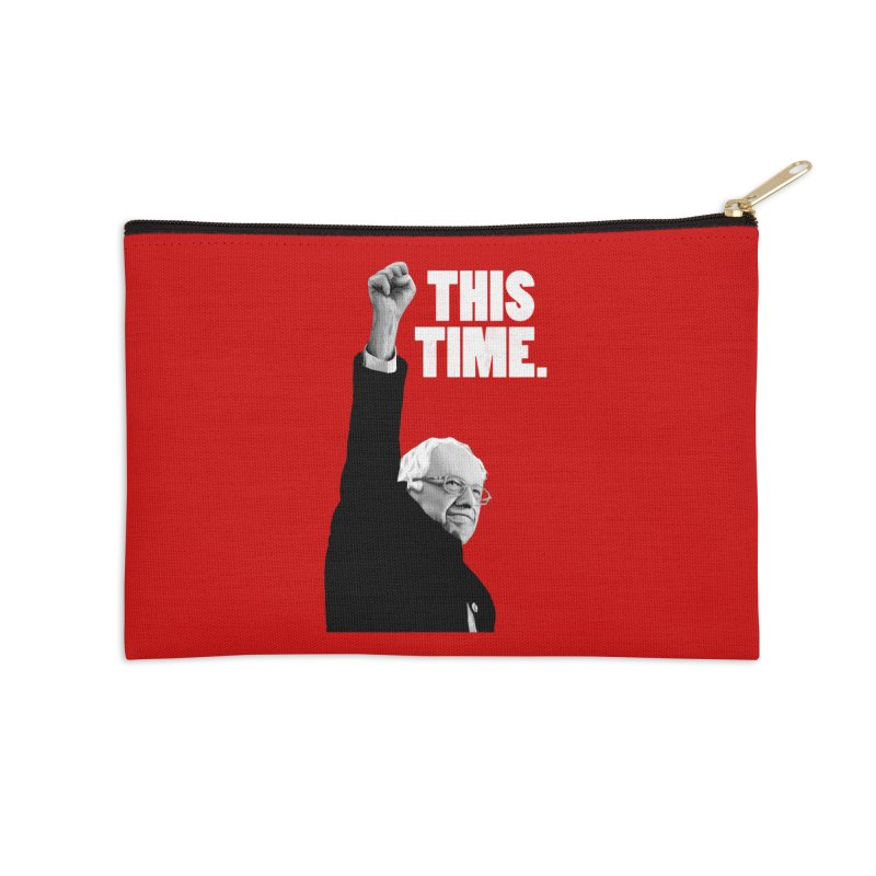 This Time. (White Text) Accessories Zip Pouch by Bernie Threads