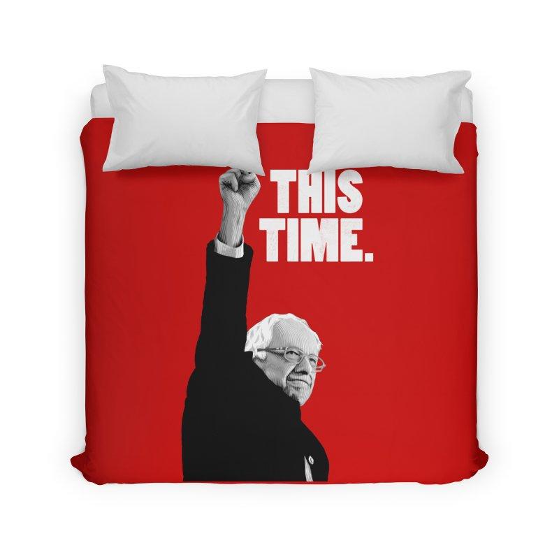 This Time. (White Text) Home Duvet by Bernie Threads