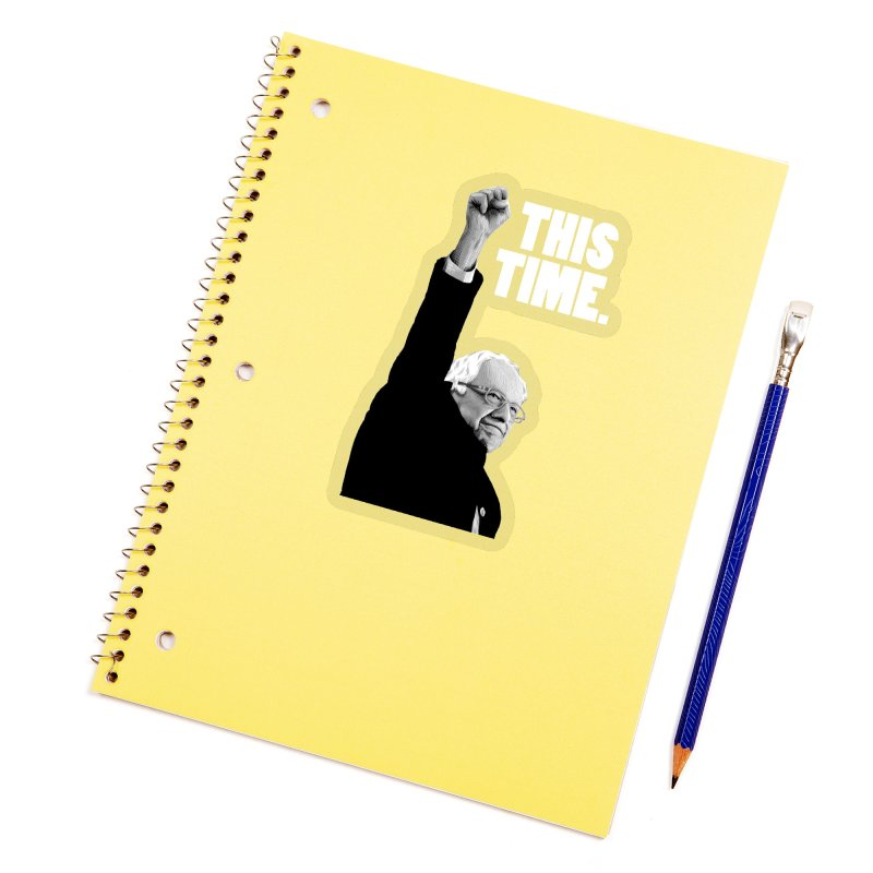 This Time. (White Text) Accessories Sticker by Bernie Threads