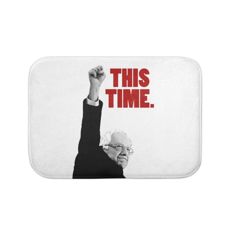 This Time. (Red Text) Home Bath Mat by Bernie Threads