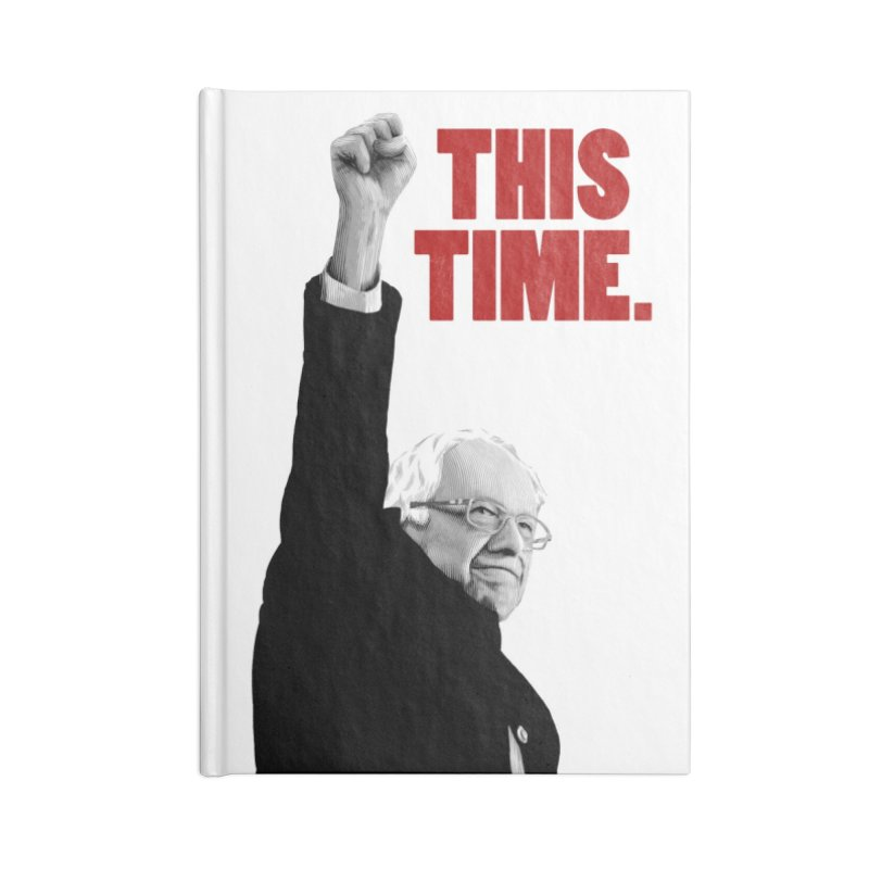 This Time. (Red Text) Accessories Blank Journal Notebook by Bernie Threads