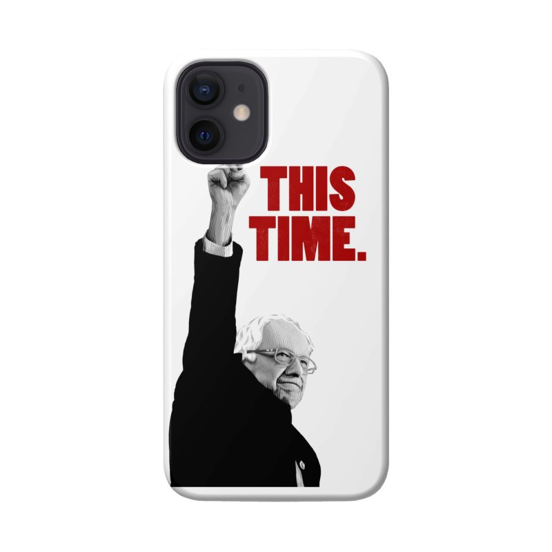 This Time. (Red Text) Accessories Phone Case by Bernie Threads