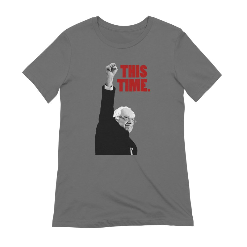 This Time. (Red Text) Women's Extra Soft T-Shirt by Bernie Threads