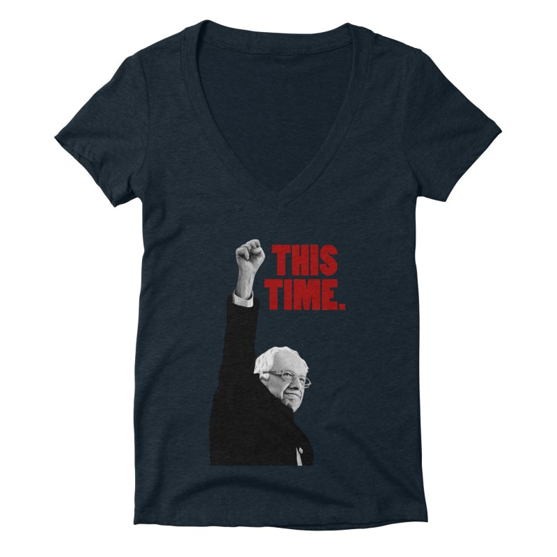 This Time. (Red Text) Women's Deep V-Neck V-Neck by Bernie Threads