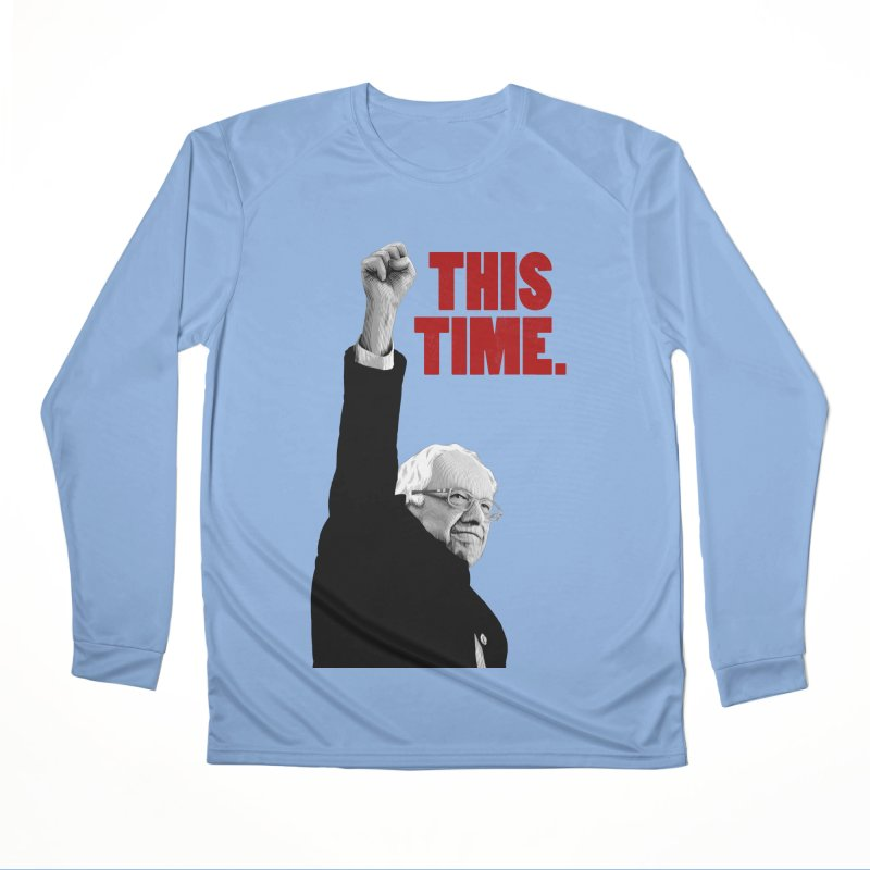 This Time. (Red Text) Men's Performance Longsleeve T-Shirt by Bernie Threads