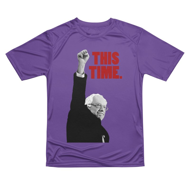 This Time. (Red Text) Men's Performance T-Shirt by Bernie Threads