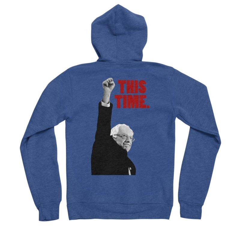 This Time. (Red Text) Women's Sponge Fleece Zip-Up Hoody by Bernie Threads