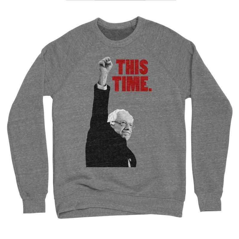 This Time. (Red Text) Women's Sponge Fleece Sweatshirt by Bernie Threads