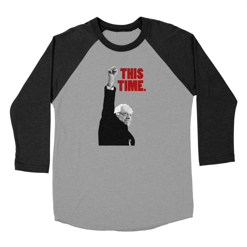 This Time. (Red Text) Women's Baseball Triblend Longsleeve T-Shirt by Bernie Threads