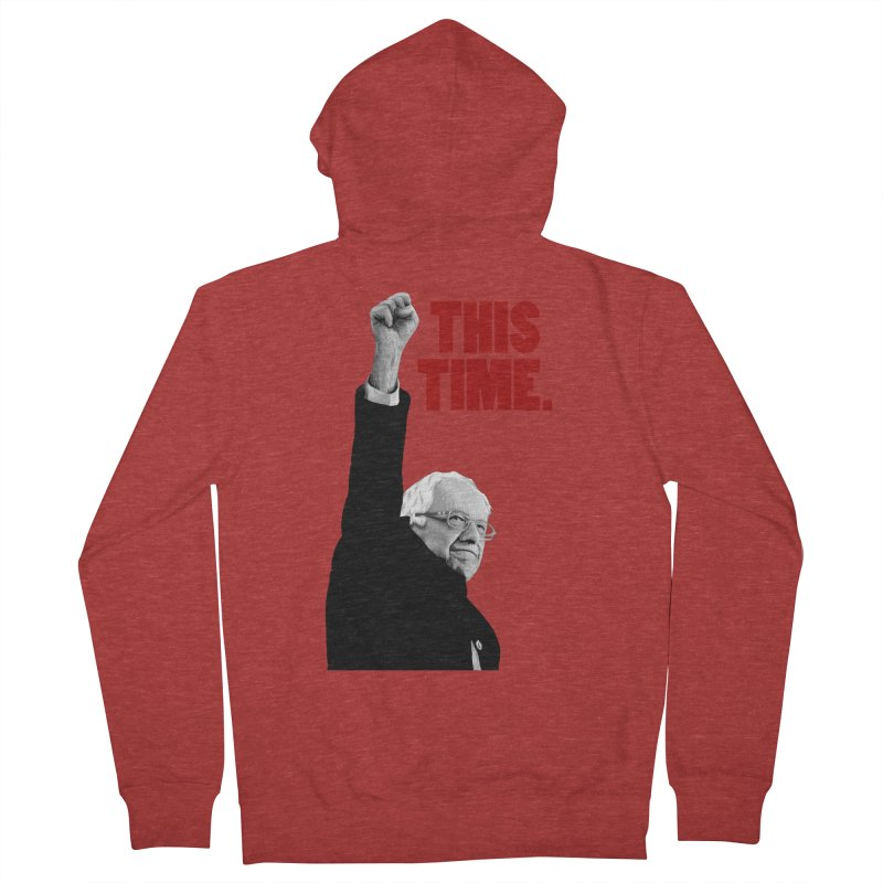 This Time. (Red Text) Women's French Terry Zip-Up Hoody by Bernie Threads