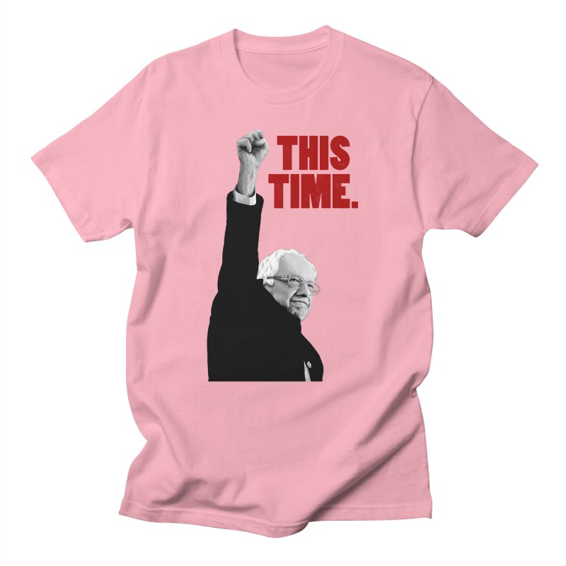 This Time. (Red Text) Women's Regular Unisex T-Shirt by Bernie Threads