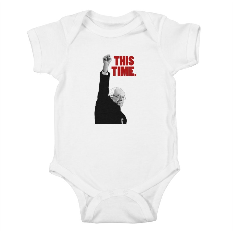 This Time. (Red Text) Kids Baby Bodysuit by Bernie Threads