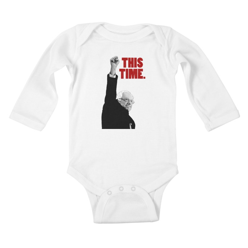 This Time. (Red Text) Kids Baby Longsleeve Bodysuit by Bernie Threads