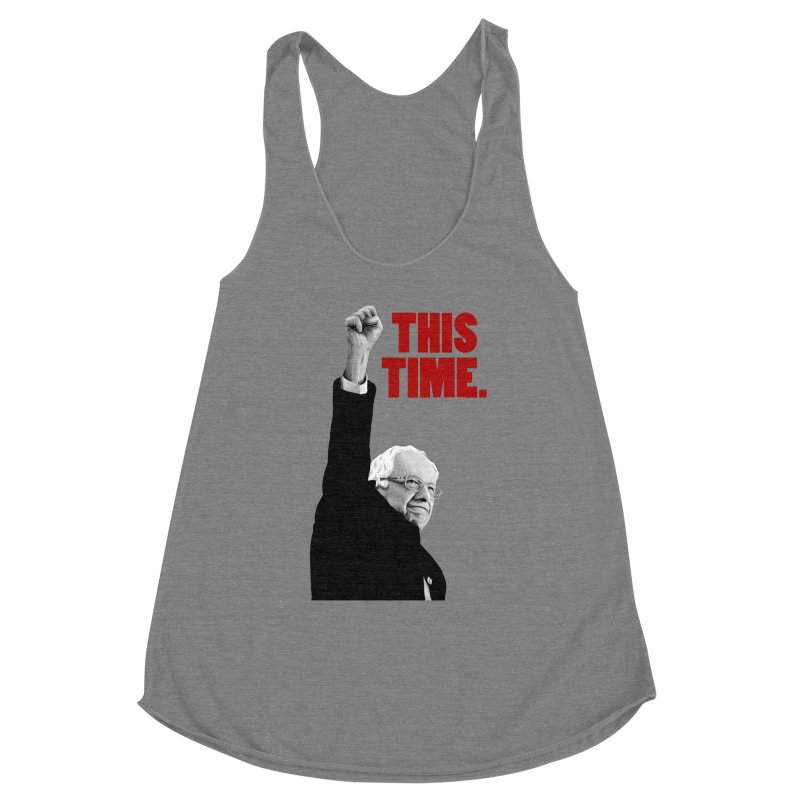 This Time. (Red Text) Women's Racerback Triblend Tank by Bernie Threads