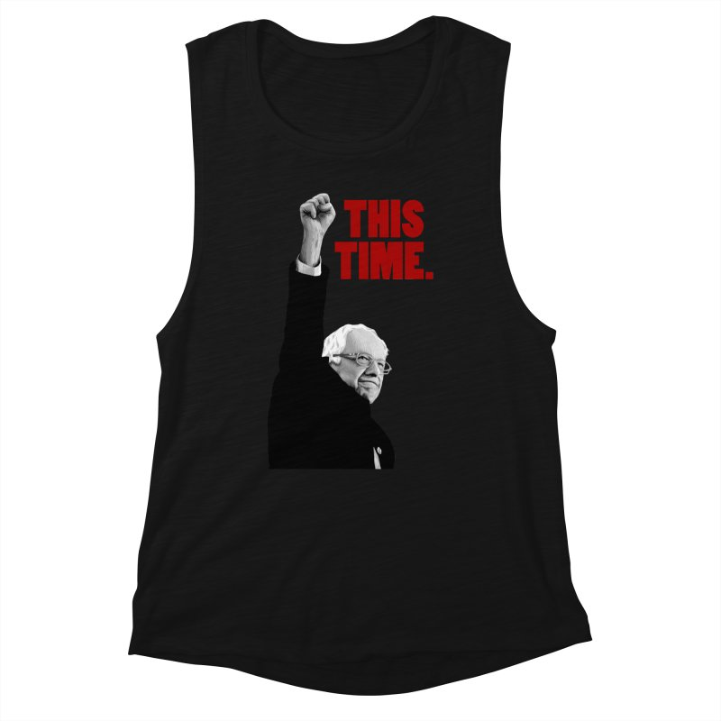 This Time. (Red Text) Women's Tank by Bernie Threads