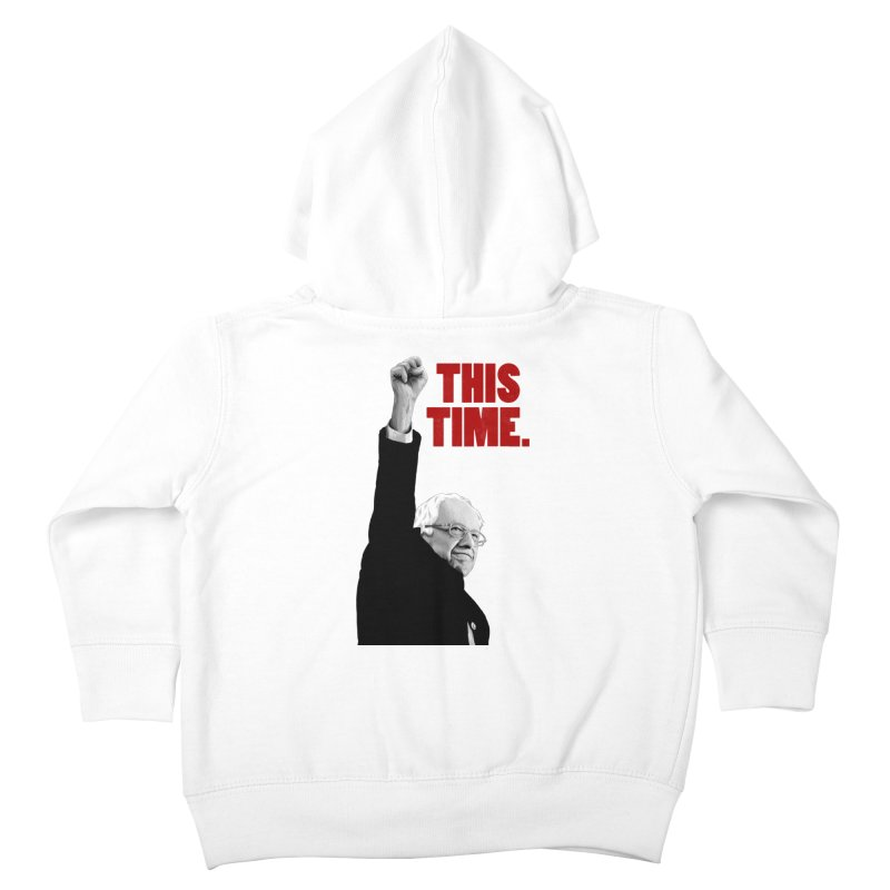 This Time. (Red Text) Kids Toddler Zip-Up Hoody by Bernie Threads