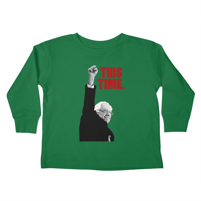 This Time. (Red Text) Kids Toddler Longsleeve T-Shirt by Bernie Threads
