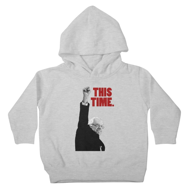 This Time. (Red Text) Kids Toddler Pullover Hoody by Bernie Threads