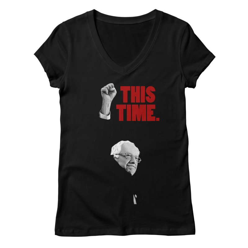 This Time. (Red Text) Women's V-Neck by Bernie Threads