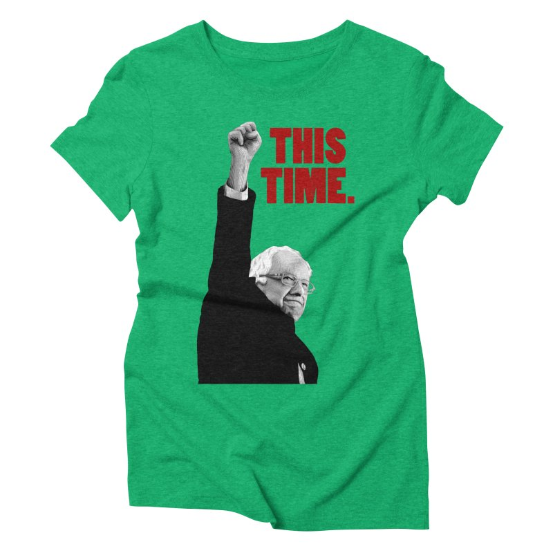 This Time. (Red Text) Women's Triblend T-Shirt by Bernie Threads