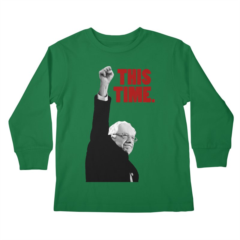 This Time. (Red Text) Kids Longsleeve T-Shirt by Bernie Threads