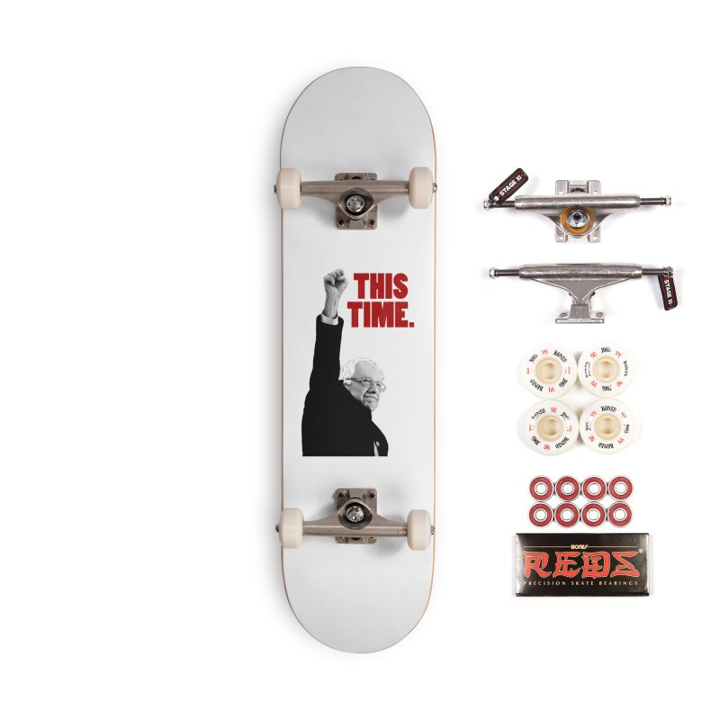 This Time. (Red Text) Accessories Complete - Pro Skateboard by Bernie Threads