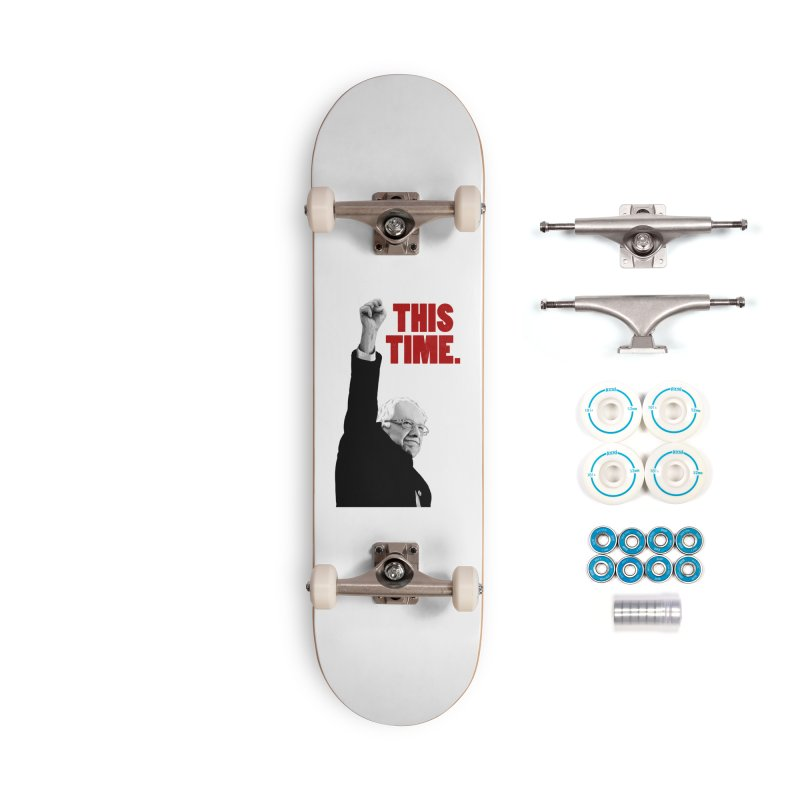This Time. (Red Text) Accessories Complete - Basic Skateboard by Bernie Threads