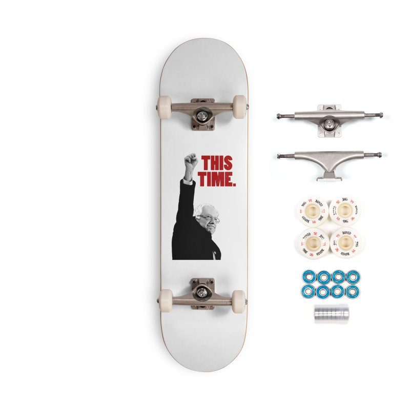 This Time. (Red Text) Accessories Complete - Premium Skateboard by Bernie Threads