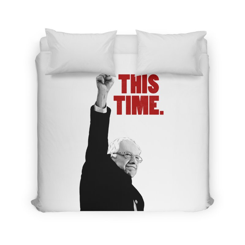 This Time. (Red Text) Home Duvet by Bernie Threads
