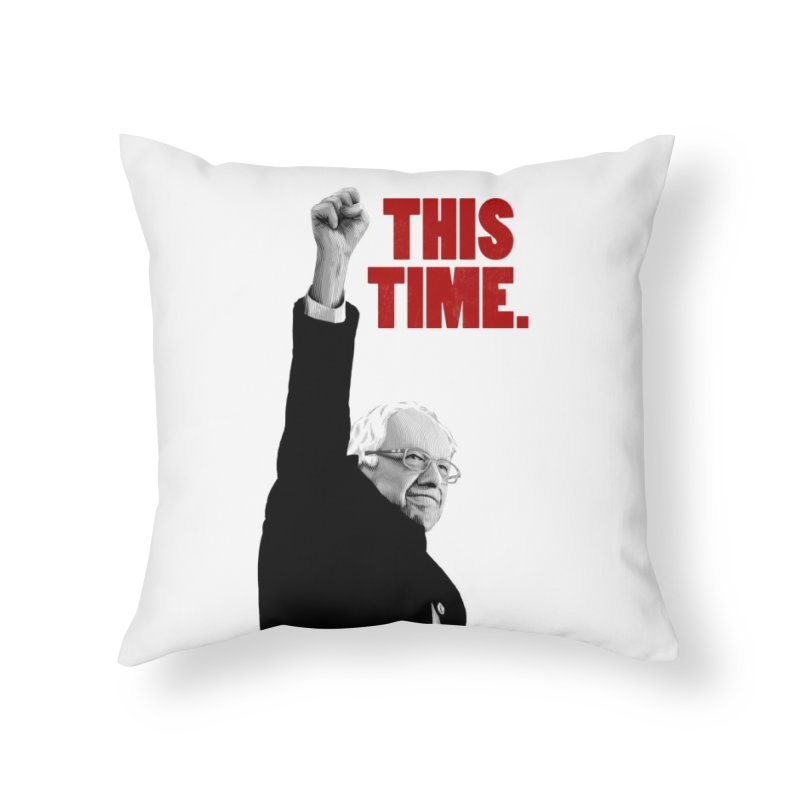This Time. (Red Text) Home Throw Pillow by Bernie Threads