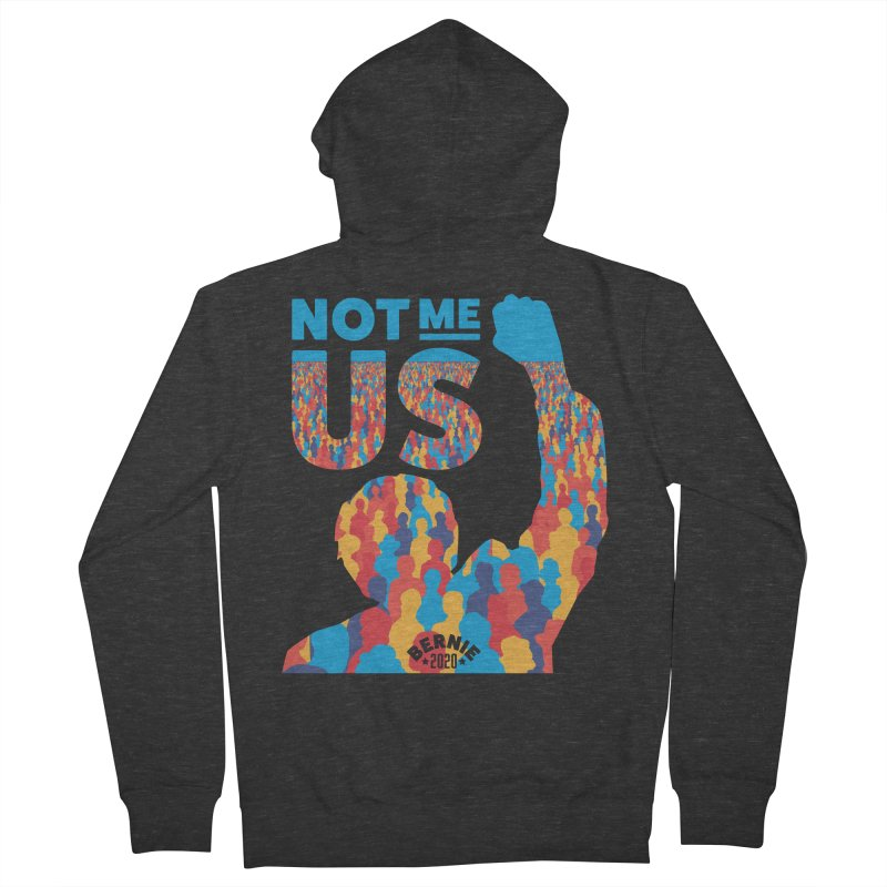 Not Me, Us 2020 Women's French Terry Zip-Up Hoody by Bernie Threads