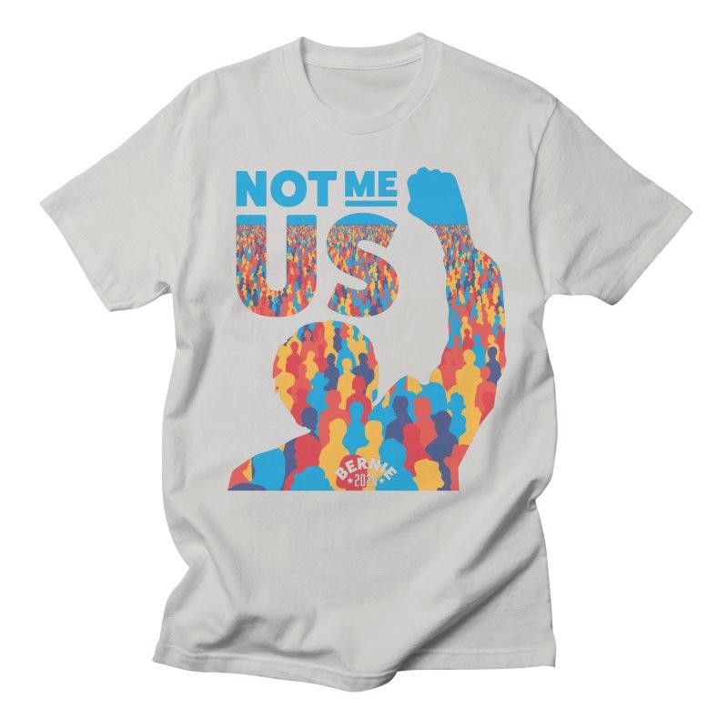 Not Me, Us 2020 Women's Unisex T-Shirt by Bernie Threads