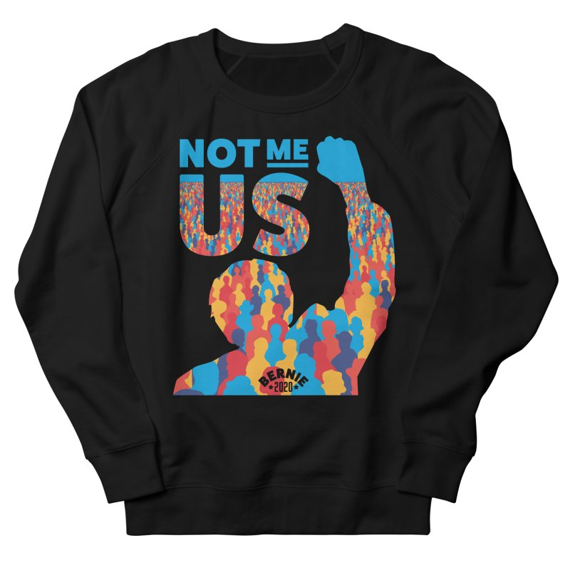 Not Me, Us 2020 Women's Sweatshirt by Bernie Threads