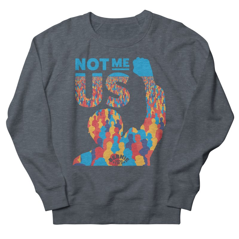 Not Me, Us 2020 Men's Sweatshirt by Bernie Threads