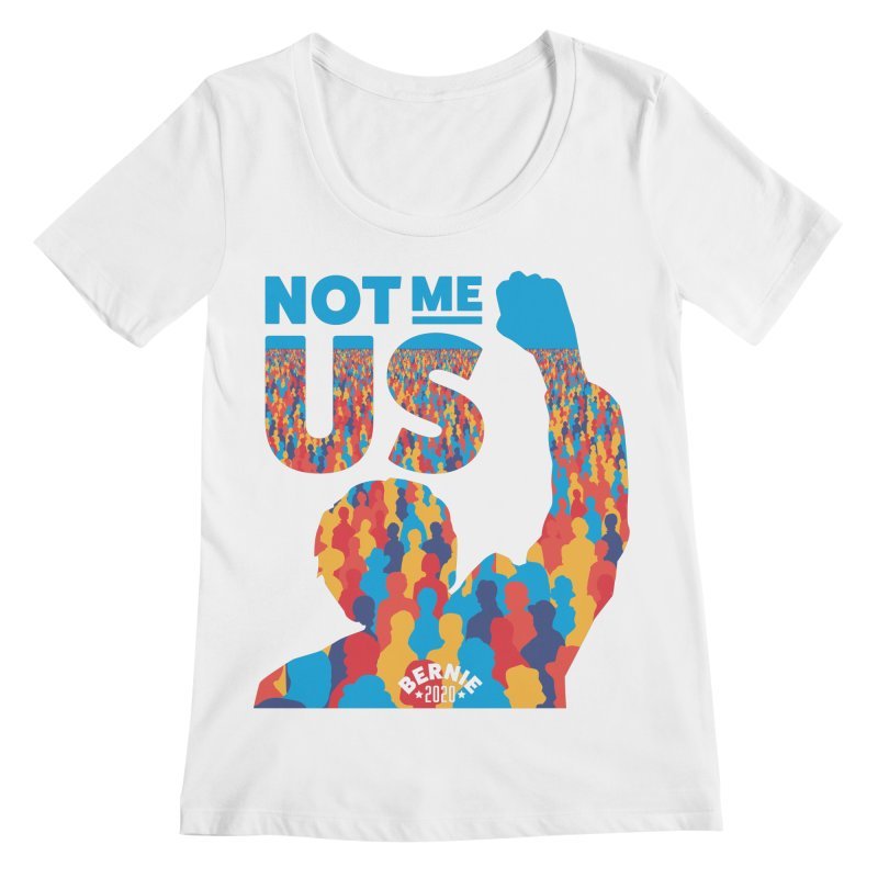 Not Me, Us 2020 Women's Scoopneck by Bernie Threads