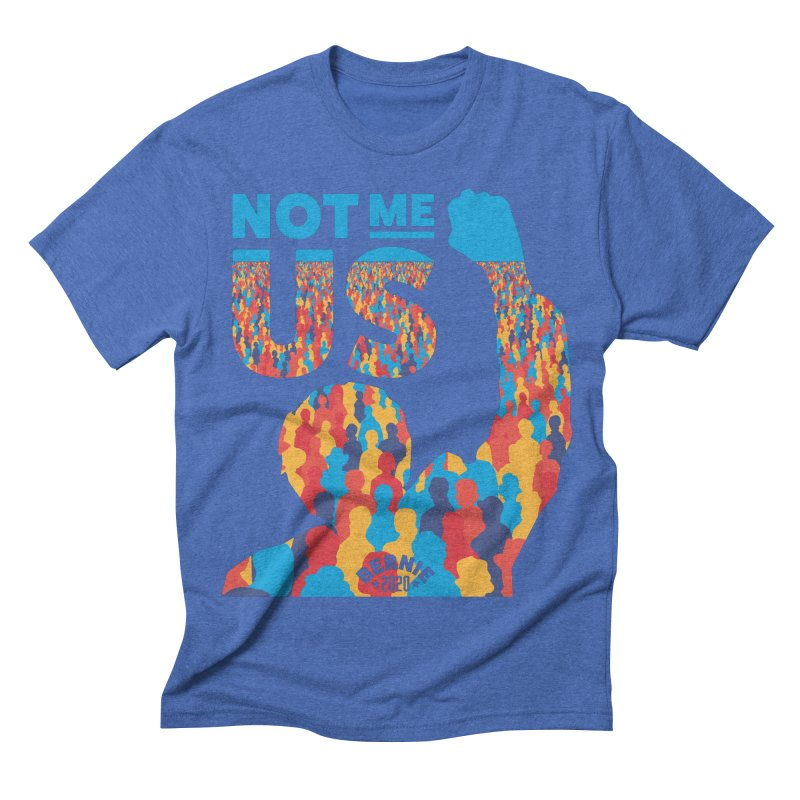 Not Me, Us 2020 Men's Triblend T-shirt by Bernie Threads