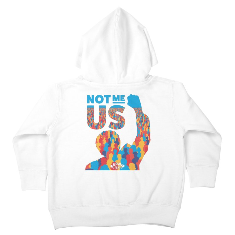 Not Me, Us 2020 Kids Toddler Zip-Up Hoody by Bernie Threads