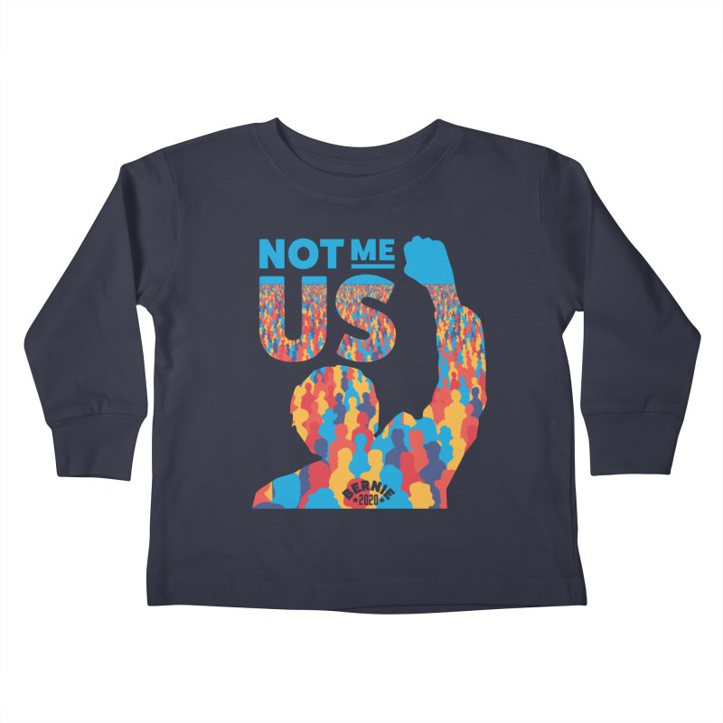 Not Me, Us 2020 Kids Toddler Longsleeve T-Shirt by Bernie Threads