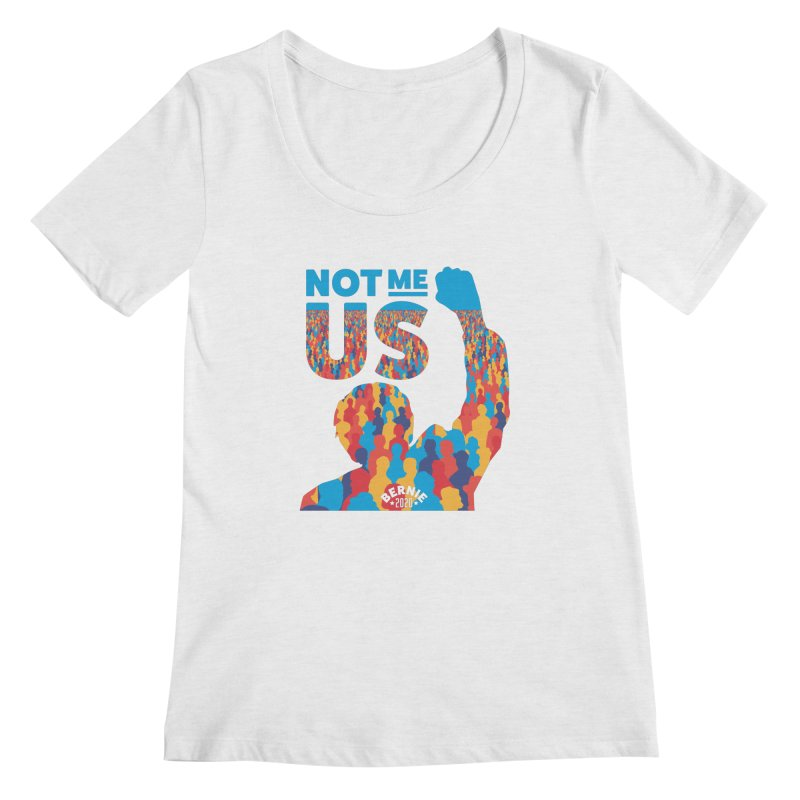 Not Me, Us 2020 Women's Scoop Neck by Bernie Threads