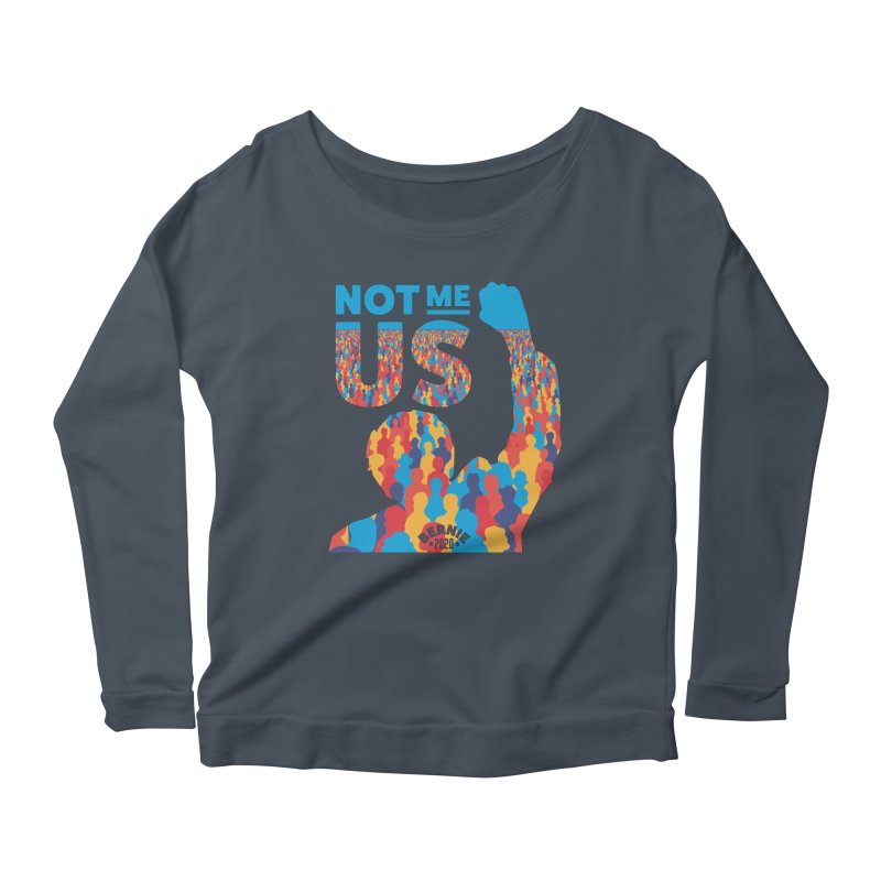Not Me, Us 2020 Women's Scoop Neck Longsleeve T-Shirt by Bernie Threads