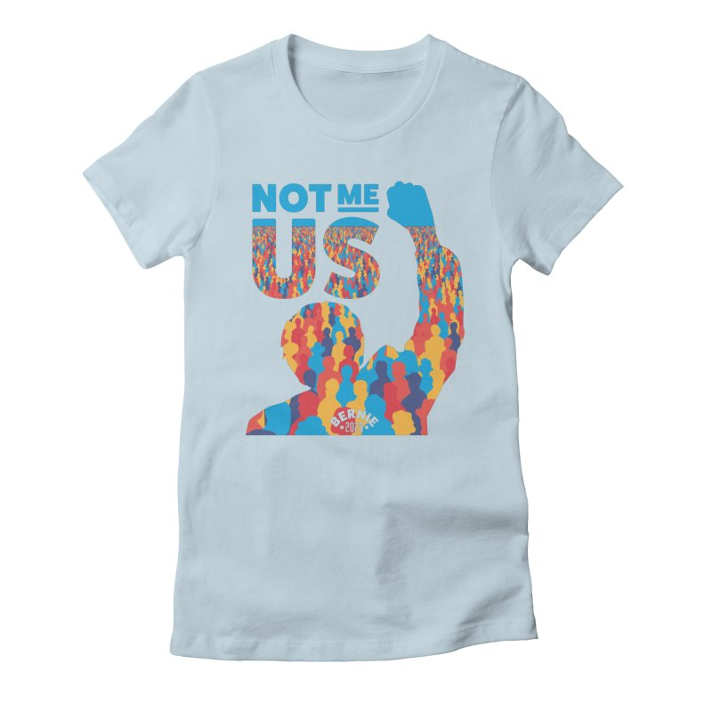 Not Me, Us 2020 Women's Fitted T-Shirt by Bernie Threads