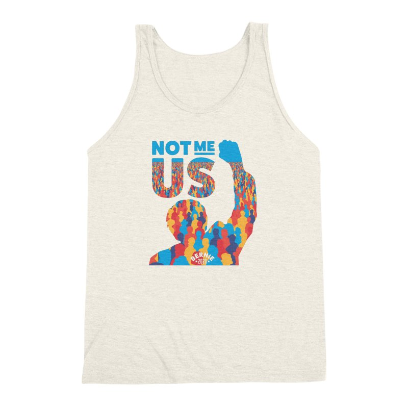 Not Me, Us 2020 Men's Triblend Tank by Bernie Threads