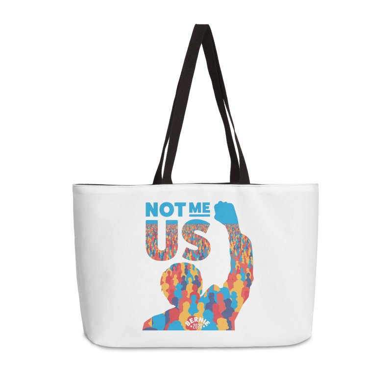 Not Me, Us 2020 Accessories Weekender Bag Bag by Bernie Threads