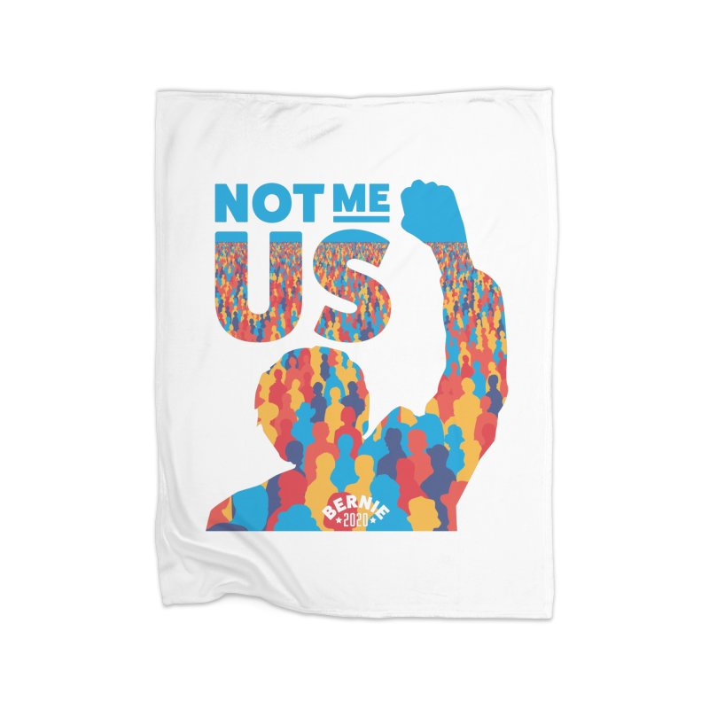 Not Me, Us 2020 Home Fleece Blanket Blanket by Bernie Threads