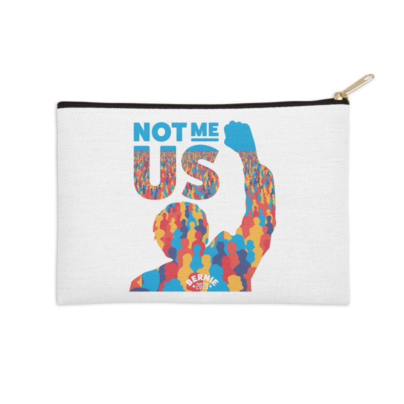 Not Me, Us 2020 Accessories Zip Pouch by Bernie Threads