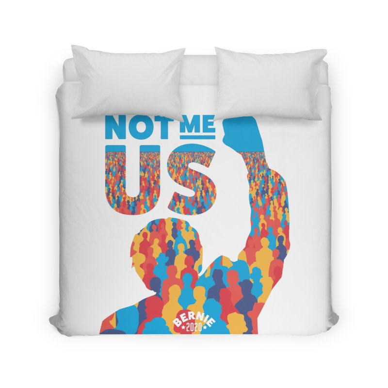 Not Me, Us 2020 Home Duvet by Bernie Threads