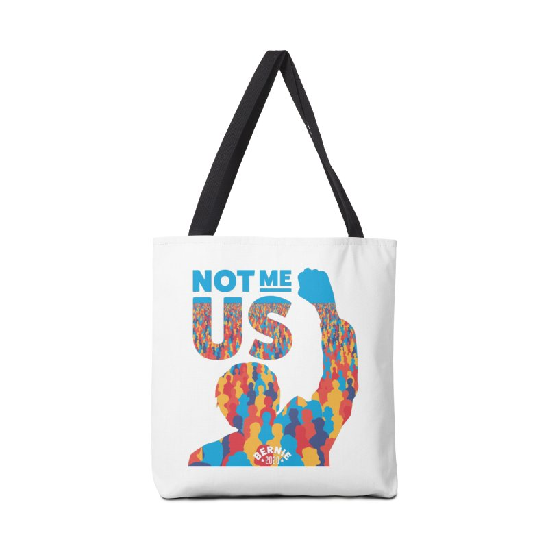 Not Me, Us 2020 Accessories Tote Bag Bag by Bernie Threads